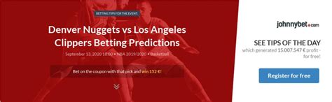 Denver Nuggets vs Los Angeles Clippers Betting Predictions