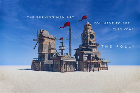 The Burning Man art you have to see this year: The Folly