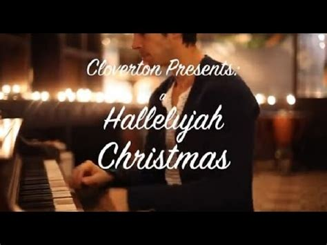 """A """"Hallelujah"""" Christmas by Cloverton HD - YouTube"""