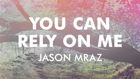 Jason Mraz - You Can Rely On Me [Official Audio] - YouTube